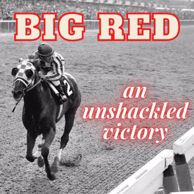 Big Red - An Unshackled Victory