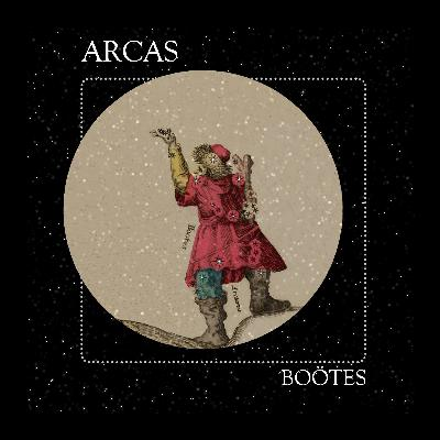 02 Arcas: The Constellation of Boötes