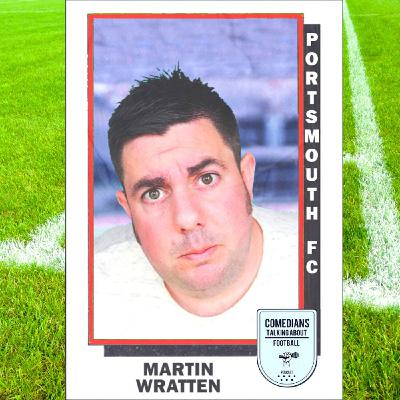 Martin Wratten on Portsmouth FC - EP 14