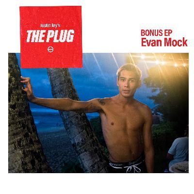 BONUS EP - EVAN MOCK