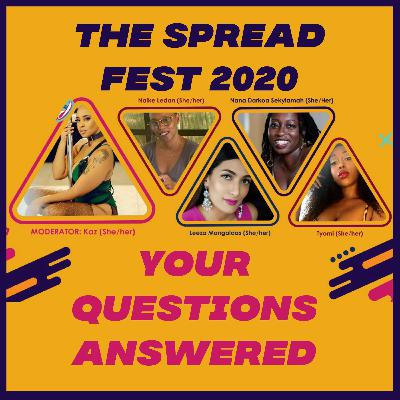 THE SPREAD | EP 72 | YOUR QUESTIONS ANSWERED