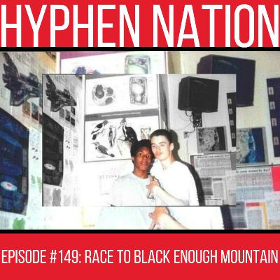 Episode #149: Race To Black Enough Mountain