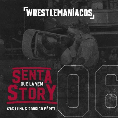 Senta que lá vem Story #06 - Rob Van Dam e o One Night Stand