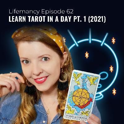 Learn Tarot in a Day Pt. 1 (2021)