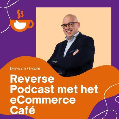 Reverse podcast met het eCommerce Café