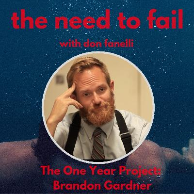 The One Year Project: Brandon Gardner (Parts 1 & 2)