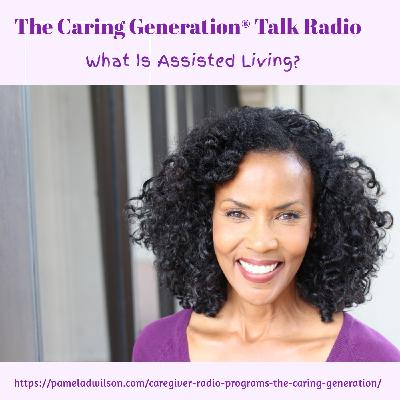 What Is Assisted Living and How Does It Work?
