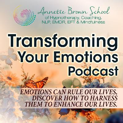 Transforming Your Emotions
