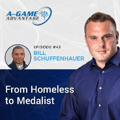 043 - Bill Schuffenhauer - From Homeless to Medalist
