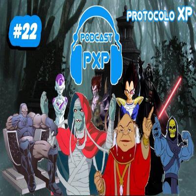 PXP PODCAST 22 - Os Maiores Vilões da Cultura Pop
