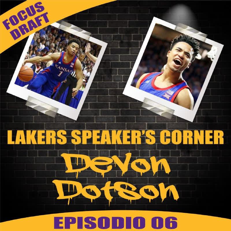 LSC Focus Draft 06: Devon Dotson