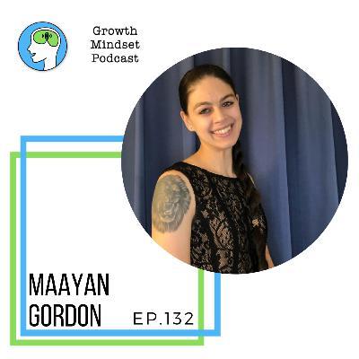 132: Digging deep - Maayan Gordon, Entrepreneur, Tik Tok influencer