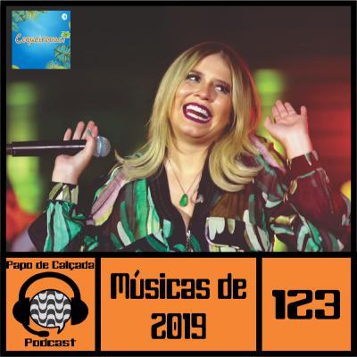 Papo de Calçada #123 Melhores Músicas de 2019