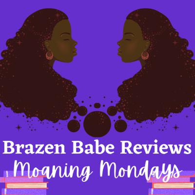Moaning Mondays | When the Loving is Good