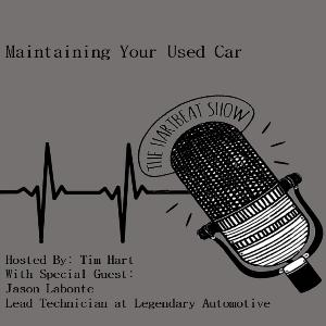 Ep #38 Maintaining Your Used Car