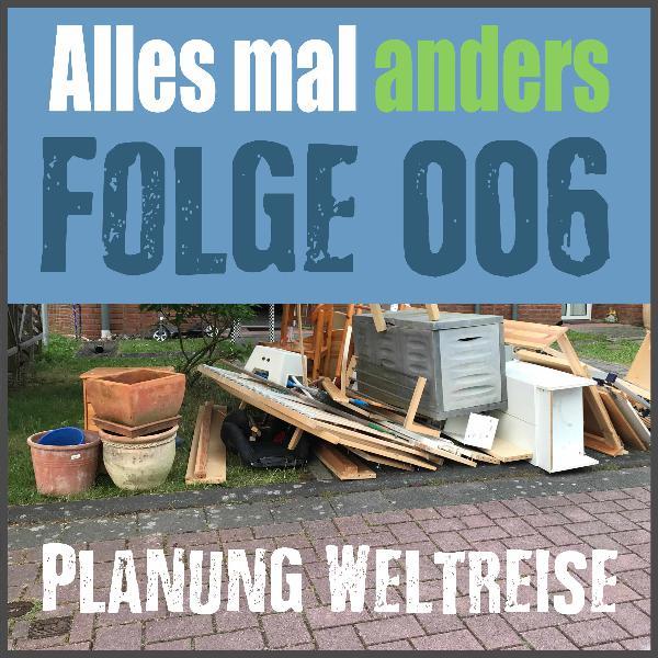 AMA 006: Planung der Weltreise - Entschluss fassen
