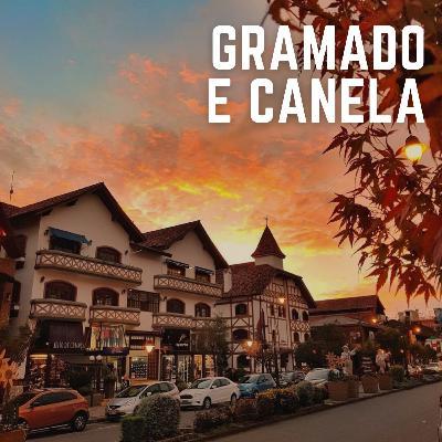 #28: Gramado e Canela, dicas da Serra Gaúcha