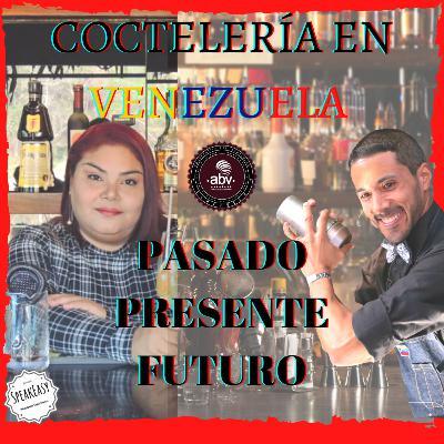 🍸 COCTELERÍA EN VENEZUELA... qué esta pasando y qué está por venir 🔜