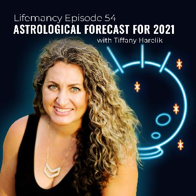 Astrological Forecast for 2021 with Tiffany Harelik