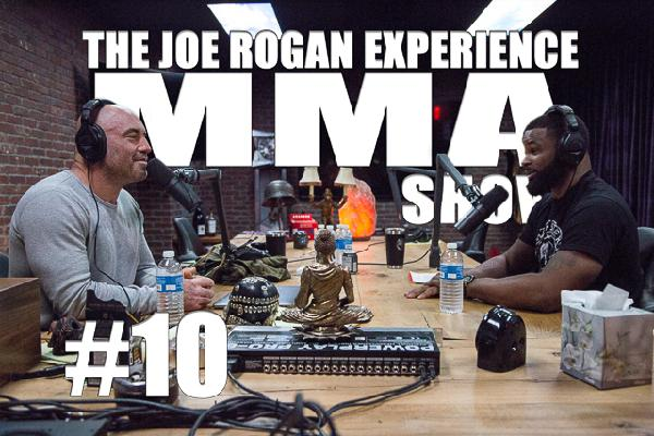 JRE MMA Show #10 with Tyron Woodley