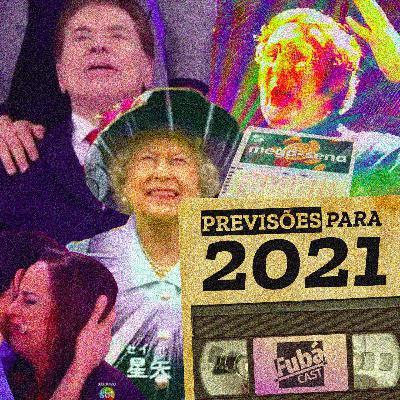 #26 FubáCast - Previsões para 2021