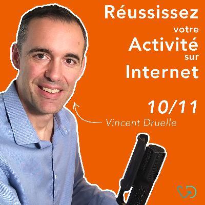 #10/11 > Choisir ses outils de communication web > Comment développer une activité rentable et durable avec internet