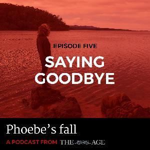 Episode 5: Saying Goodbye