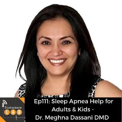 Sleep Apnea Help for Adults & Kids - Dr Meghna Dassani DMD