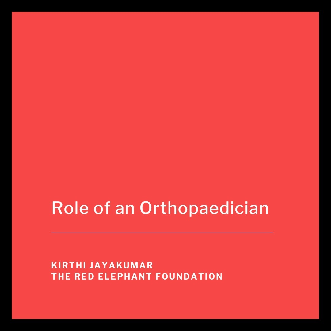 Episode 14 - Role of an Orthopaedician