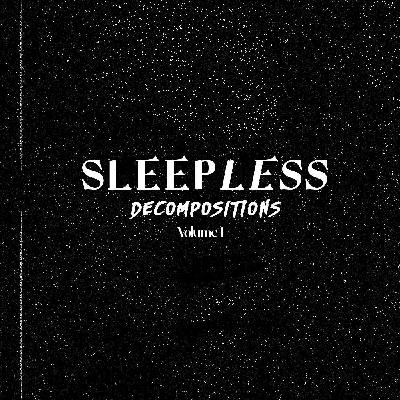 NoSleep Podcast – Sleepless Decompositions Vol. 1
