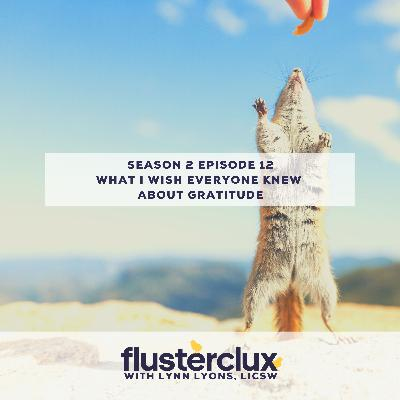 What I Wish Everyone Knew About Gratitude