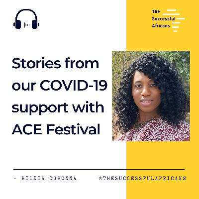 7: Stories from our COVID relief with ACE Festival - Bilkis Ogbonna