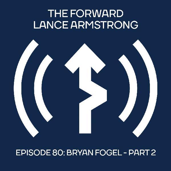 Bryan Fogel - Part 2