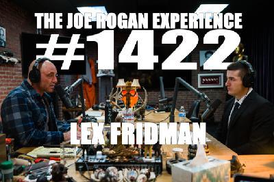#1422 - Lex Fridman