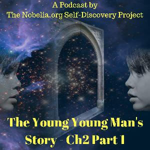 The Young Young Man's Story - Ch2 Part 1
