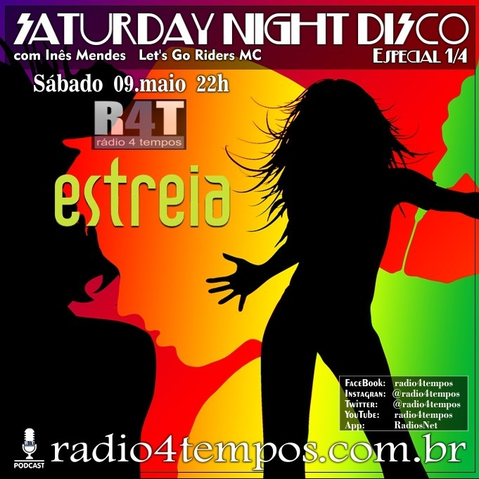 Rádio 4 Tempos - Saturday Night Disco 01:Rádio 4 Tempos