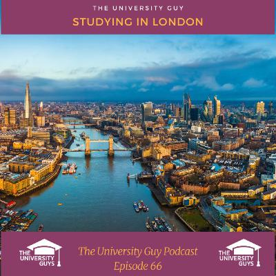 Episode 66: Studying in London