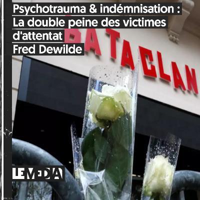 Symptôme Critique | Psychotrauma & indemnisation : la double peine des victimes d'attentats | Fred Dewilde