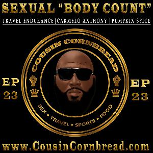 EP 23 Sexual Body Count, Travel Endurance, Pumpkin Spice