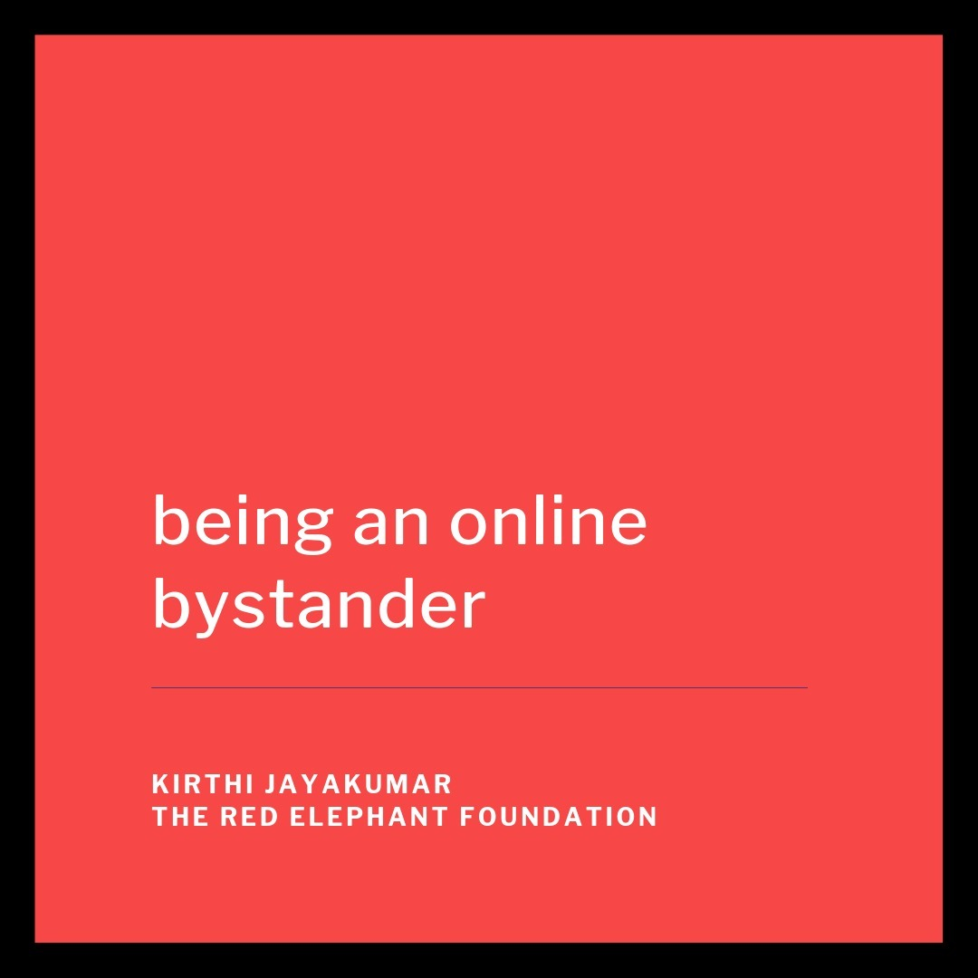 Episode 22 - Being an Online Bystander