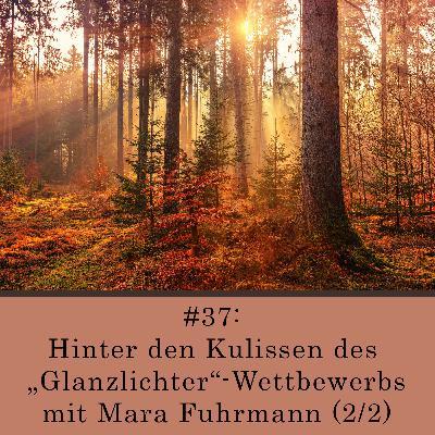 Hinter den Kulissen des Glanzlichter-Wettbewerbs mit Mara Fuhrmann (2/2)