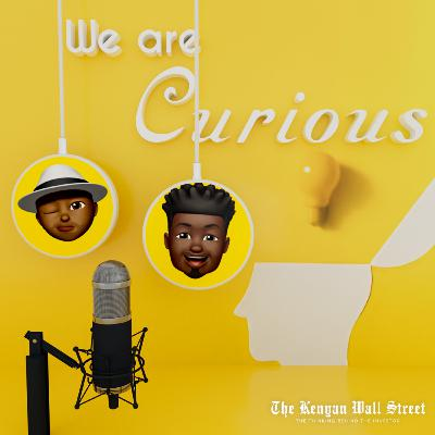 We Are Curious EP 8| Mobius' Tax Tussle, NMG's Stock, Funding in African Startups, the Flutterwave Unicorn, and the Curious Case of NFTs