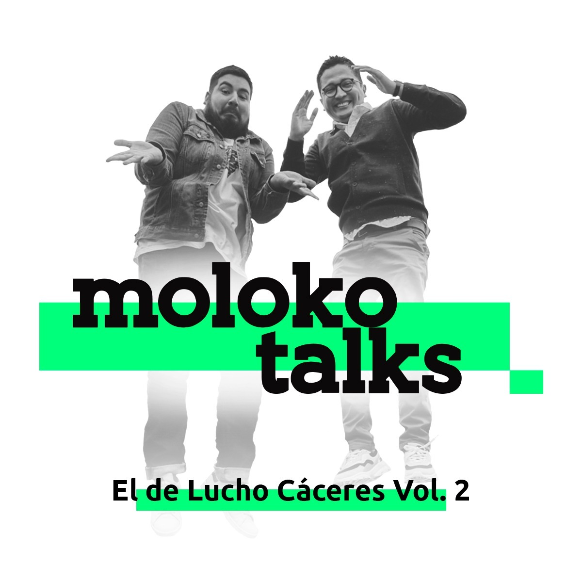 Moloko Talks - Lucho Caceres Vol 2