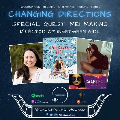 Changing Directions: Mei Makino - Director of Inbetween Girl