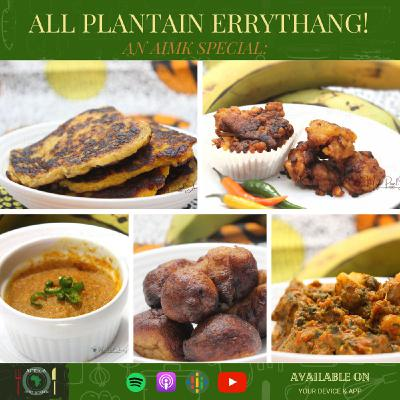Special 2_All Plantain Errythang!