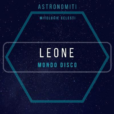 Ep. 18. Il Leone. Mondo Disco.