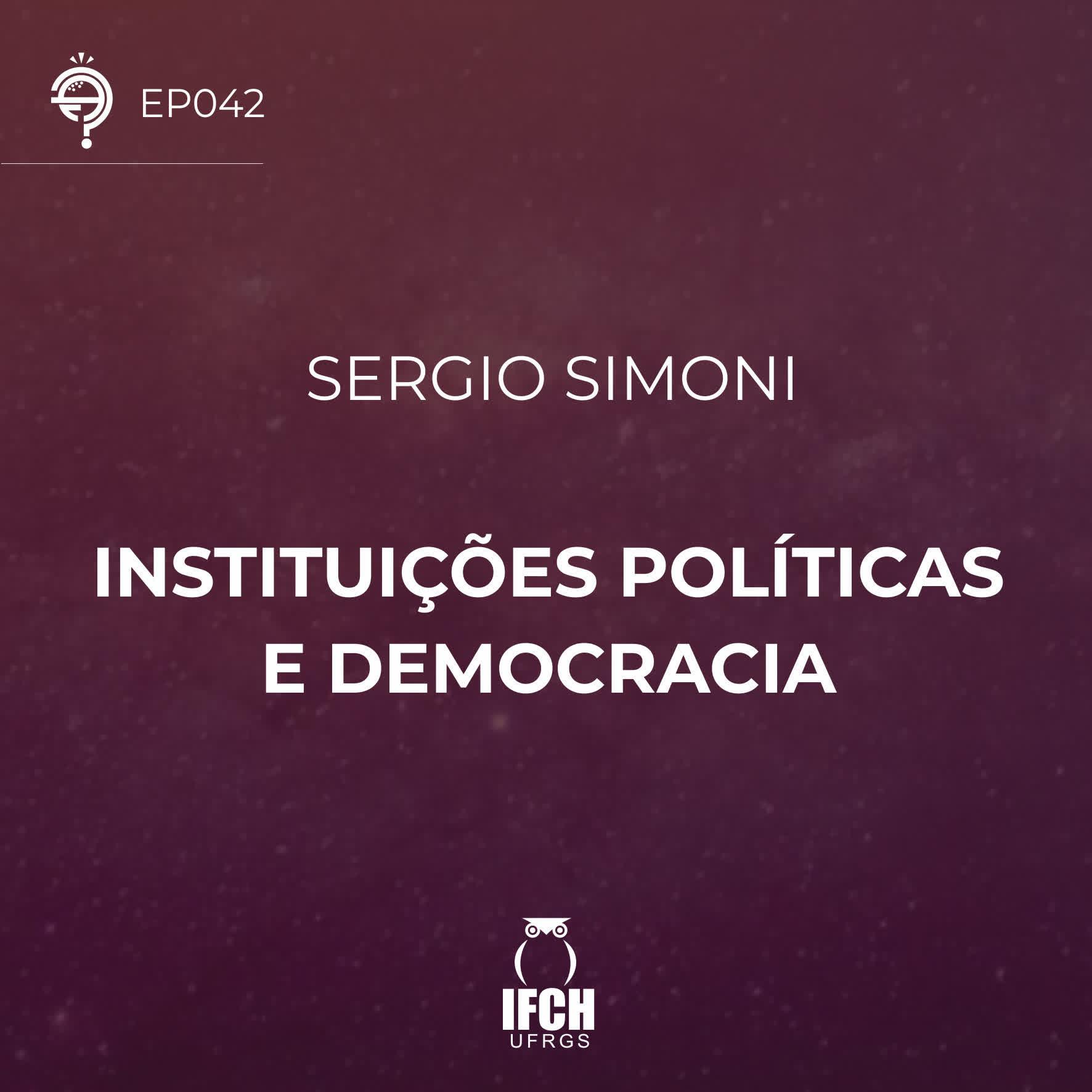 Ep. 042: Instituições Políticas e Democracia