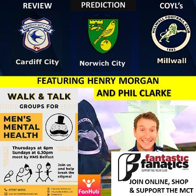 Henry Morgan Reviews Cardiff City with Phil Clarke, Talks transfers & Predicts Lions v Norwich  020221