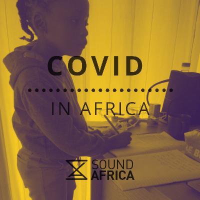 Covid In Africa Episode 8