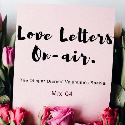 Love Letters On-Air: Mix 04